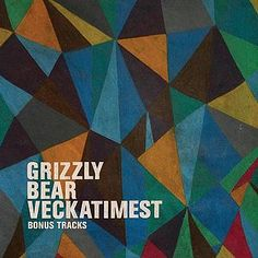 Grizzly Bears - Veckatimest