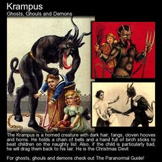 "theparanormalguide: ""Krampus - Ghosts, Ghouls and Demons - Origin: Germanic folklore. Krampus is from the German word 'krampen' meaning claw. Description: A horned creature with dark hair and fangs. He holds a chain of bells and a hand full of birch. Mythological Creatures, Fantasy Creatures, Mythical Creatures, John Winchester, Creepy Stories, Ghost Stories, My Demons, Angels And Demons, Legend Stories"