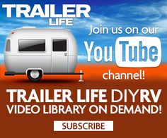 RV DIY Videos on Youtube | www.trailerlife.com