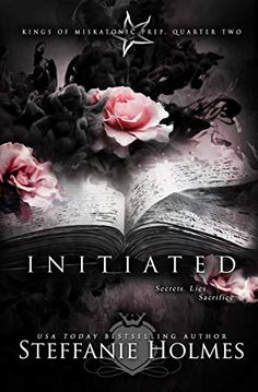EBook Initiated: a reverse harem bully romance (Kings of Miskatonic Prep Book Author Steffanie Holmes, Novels To Read, Books To Read, Book Cover Design, Book Cover Art, Prep Book, Forever Book, Beautiful Book Covers, Book Suggestions, Paranormal Romance