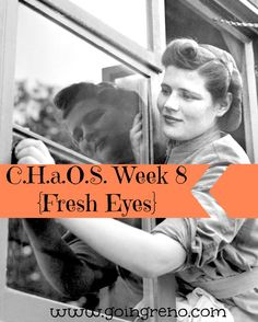 52 Weeks of C.H.a.O.S. Week 8 {Fresh Eyes} It's time to take a look at our homes through fresh eyes.