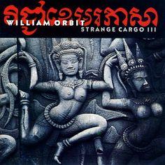 William Orbit's Strange Cargo III