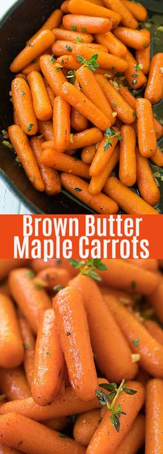 Butter Maple Roasted Carrots - tender, sweet and perfectly roasted carrots with maple syrup, brown butter and garlic herb. Takes only 10 mins active time. Bbq Chicken, Fried Chicken, Paleo, Dark Chocolate Cakes, Roasted Carrots, Brown Butter, Marmalade, Kraut, Vegetable Recipes