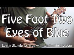 Five Foot Two, Eyes of Blue - Ukulele Tutorial with Old Time Strum Techniques Cool Ukulele, Ukulele Songs, Fun Songs, Eyes, Learning, Banjo, Guitar, Music, Youtube