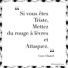 - The Love Quotes Some Quotes, Quotes To Live By, Favorite Quotes, Best Quotes, Chanel Quotes, French Quotes, Fashion Quotes, Women's Fashion, Some Words