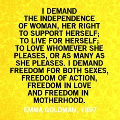 ~ Emma Goldman, 1897