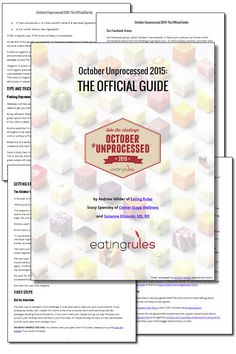 The Official Guide to October Unprocessed! Learn how to eat whole foods and kick processed foods out!