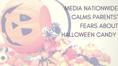 Media nationwide calms parents' fears about Halloween candy http://www.palmoilhealth.org/news/in-the-news/fears-about-halloween-candy/