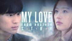 10 of 10 | My Love From Another Star (2014) Korean Drama - Romantic Comedy | Kim Soo Hyun & Park Hae Jin