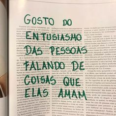 Gosto do entusiamo das pessoas falando coisas que elas amam; I like the enthusiasm of people saying things they love More Than Words, Some Words, Marie Von Ebner Eschenbach, Thoughts And Feelings, Mood Quotes, Inspire Me, Texts, Inspirational Quotes, Positivity