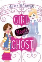 """// Girl Meets Ghost by Lauren Barnholdt // """"It was an amazing book. It was relatable in a lot of ways and I really enjoyed it. I also read the first one so now I'm waiting for the third one- ghost of a chance to come out. // 4.5 Stars // Review by Breanna, age 12"""