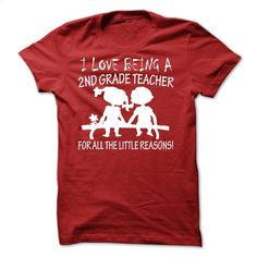 I Love Being A 2nd Grade Teacher T Shirts, Hoodies, Sweatshirts - #clothing #t shirt company. CHECK PRICE => https://www.sunfrog.com/LifeStyle/I-Love-Being-A-2nd-Grade-Teacher.html?60505