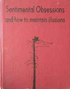 sentimental obsessions and how to maintain illusions Johan Deckmann Books To Read, My Books, Yennefer Of Vengerberg, Red Aesthetic, Book Title, Kaito, Book Worms, Thoughts, Writing
