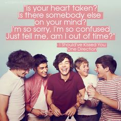 I Should've Kissed You - 1D, One of m Fav songs by them!:)