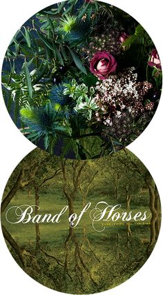Everything All the Time by Band of Horses