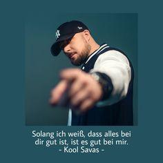 Kool Savas, Quotes