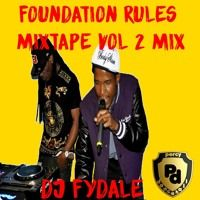 DJ Fydale Presents Foundation Rules Mixtape vol 2 by Percy Dancehall Reloaded on SoundCloud
