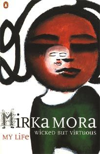 Mirka Mora Wicked but virtuous