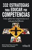 LIBROS TRILLAS: 332 ESTRATEGIAS PARA EDUCAR POR COMPETENCIAS BACHI... Habits Of Mind, Teaching English, Montessori, Innovation, Language, Mindfulness, Teacher, Student, Humor