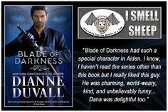 BLADE OF DARKNESS: Buy the Book—https://www.amazon.com/gp/product/B073V23CGT/ref=as_li_tl?ie=UTF8&camp=1789&creative=9325&creativeASIN=B073V23CGT&linkCode=as2&tag=dianduva-20&linkId=39e2eb34e792c44bcf85de867b0b12b2 • Read the Full Review—http://www.ismellsheep.com/2017/09/book-review-blade-of-darkness-immortal.html?showComment=1505901486621#c9071918841215668271 #paranormalromance #romance #action #humor #paranormal #fantasy