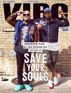 Vibe Magazine, Black Magazine, Ro James, Bj The Chicago Kid, Anderson Paak, Save Your Soul, Its All Good, Flo Rida, Hip Hop Rap