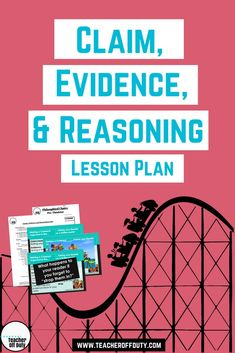 "My favorite way to introduce Claim, Evidence, and Reasoning--using the analogy of, ""How making an argument is like taking your reader on a rollercoaster."" Making your claim is like sitting them down, introducing evidence is like putting one strap of the s Writing Lesson Plans, Writing Lessons, Science Lessons, Writing Ideas, Biology Lessons, Grammar Lessons, Lesson Planning, Science Ideas, Science Experiments"