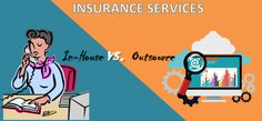 In-house or Outsource #Insurance Services? Make a Right Choice!
