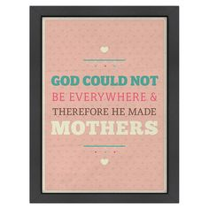 You should see this God & Mothers Wall Art on Daily Sales!