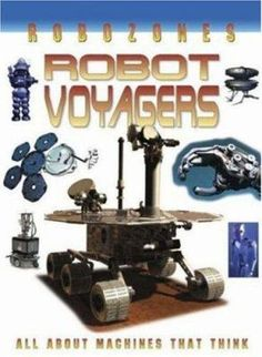 Robot Voyagers examines robots built to explore areas on the planet and in space where humans cannot go. Walking robots, for example, venture into volcanoes and crawlers burrow into earthquake rubble. Fantastic images show unusual robotic machines such as a fish-like underwater explorer and space robots that travel for years to the far reaches of the solar system. Grades 3-6. Solar System, Underwater, Planets, Volcanoes, Explore, Robotics, Walking, Pdf, David