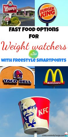 Best Fast Food Options for Weight Watchers Freestyle | weight watchers recipes