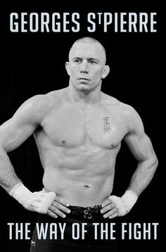 Gsp:the way of the fight : St Pierre, Georges - Sports et loisirs | Archambault