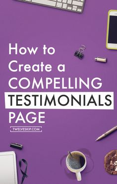 Do you want to gain your users trust? Add a testimonials page! Learn how to create an effective Testimonials page here.