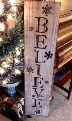 Believe Sign! Perfect sign for the holidays! This sign is made from solid wood featuring cream/tan background paint and hand painted brown - Beautiful Diy Crafts Pallet Christmas, Rustic Christmas, Christmas Projects, Winter Christmas, Christmas Holidays, Holiday Signs, Christmas Signs, Christmas Decorations, Pallet Crafts