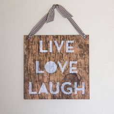 Real Wood Wall Art - Live, Love, Laugh https://etcpapers.com/2014/06/23/real-wood-wall-art-live-love-laugh/