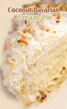 Coconut Bavarian Cream Pie Coconut Desserts, Coconut Recipes, Just Desserts, Baking Recipes, Delicious Desserts, Yummy Food, Baking Pies, Pie Dessert, Eat Dessert First
