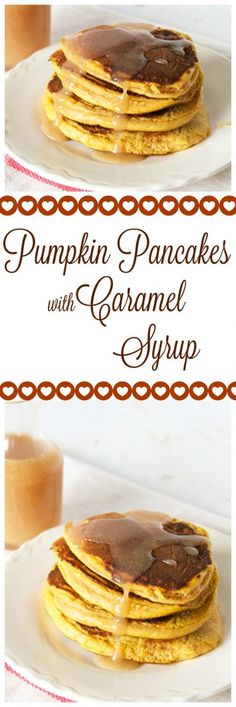 Pumpkin Pancakes with Caramel Syrup on www.cookingwithruthie.com will rock your…