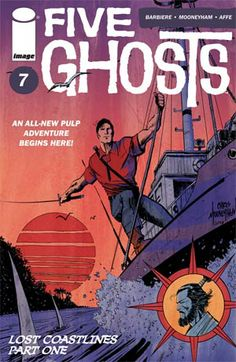 NEW COMIC DAY TOMORROW, OUR PICKS: FIVE GHOSTS #7