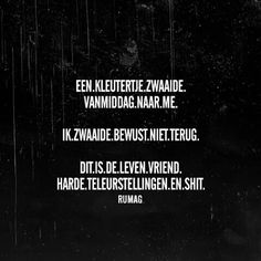 RUMAG.  Erg slecht, maar fucking grappig Happy Mind Happy Life, Happy Minds, Happy Thoughts, The Words, Cool Words, Inspirational Lines, Best Quotes, Funny Quotes, Words Quotes