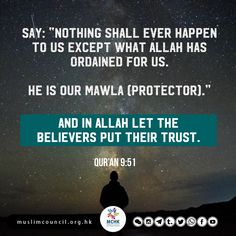 Allah is our Protector. We trust in Him. He is sufficient for us. He is the best of planners. He has decreed all the affairs. He is our Mawla.