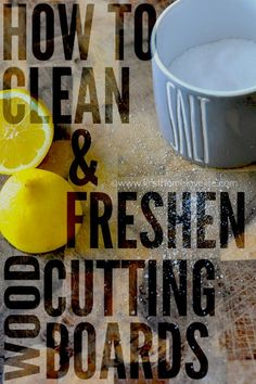 Cleaning your cutting boards may not be fun, but it's still important, so here's a great article on how to naturally clean them.