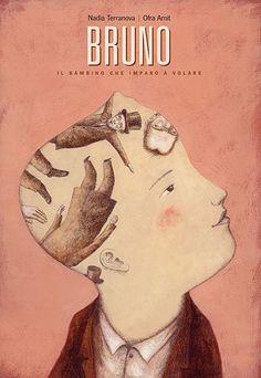 BRUNO, IL BAMBINO CHE IMPARÒ A VOLARE, a book about the life of Bruno Schulz, by Nadia Terranova, Orecchio Acerbo Editore, Rome 2013  -  Ofra Amit illustrator