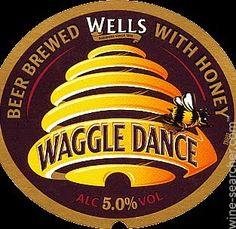 Google Image Result for http://static3.wine-searcher.net/images/labels/39/49/wells-waggle-dance-honey-beer-england-10293949.jpg