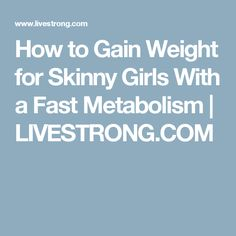 how to build mass fast metabolism