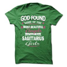 God Found Some Of The Most Beautiful Angels And Made Them Sagittarius Girls T-Shirt, Hoodie Sagittarius Tee Shirts