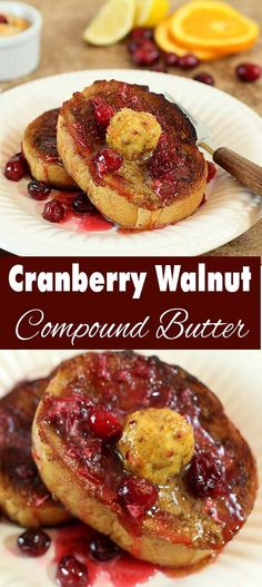With Toasted Walnut, Orange, Cranberry And Brown Sugar Compound Butter ...