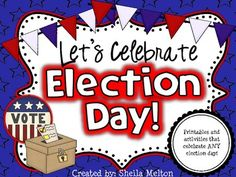 "**ELECTION DAY CELEBRATION!**  Your students will vote ""YES!"" to 106 pages of activities celebrating Election Day! This fun unit can be used to celebrate ANY election! It would be a great addition to your Election / Voting curriculum."