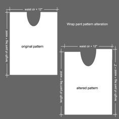 """@rtful pursuit Wrap pant pattern, add 2"""" to the backside to accommodate for the bottom!!!!!! ****** USE THIS FOR REFERENCE!!!!!!!! **********"""