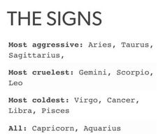 Read The signs as most. from the story Zodiac Signs by iiFieryFox (Great-Value Peppa) with reads. The signs as most- Agressive:. Zodiac Sign Traits, Zodiac Signs Capricorn, Zodiac Star Signs, Zodiac Horoscope, My Zodiac Sign, Zodiac Memes, Zodiac Quotes, Cancer Star Sign Traits, Cancer And Capricorn Compatibility