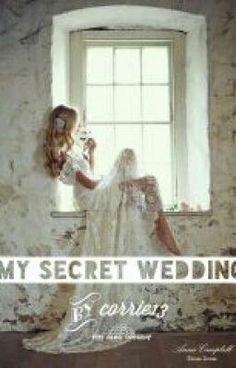 "Anda harus baca "" MY SECRET WEDDING  pada #Wattpad. #teenfiction"