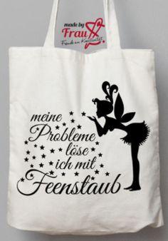 """Plottermotiv: Fee mit Spruch """"Meine Probleme löse ich mit Feenstaub"""" - Plotterdatei via Makerist.de"""